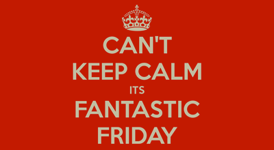 FANTASTIC FRIDAYS ARE COMING TO CIRCUS!